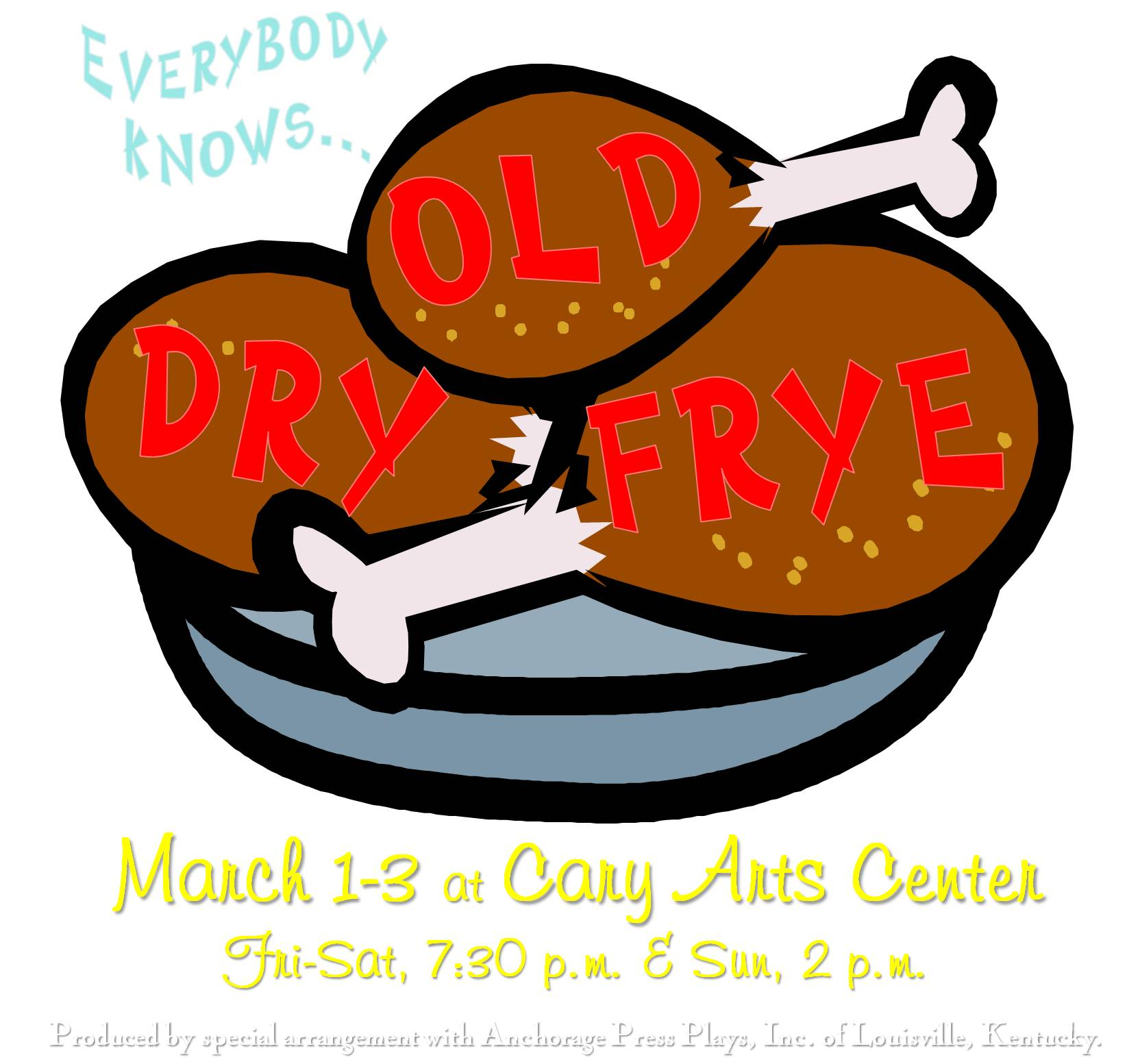 Everybody Knows Old Dry Frye